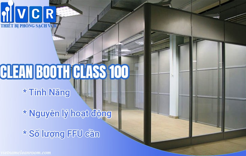 Clean Booth Class 100