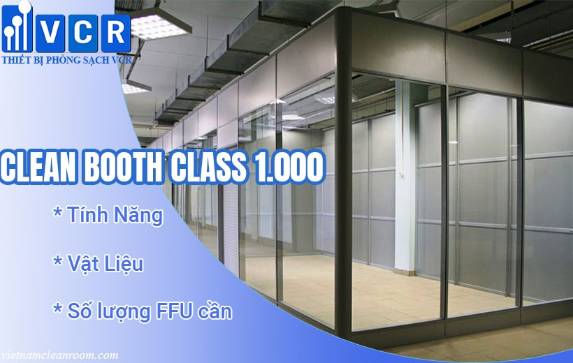 Clean Booth Class 1000